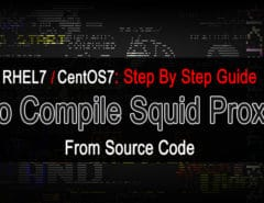 Compiling Squid Proxy 3.x on RHEL7/CentOS7 from Source Code