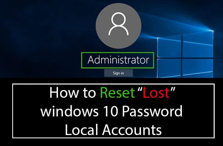 Reset Frogeten windows 10 password
