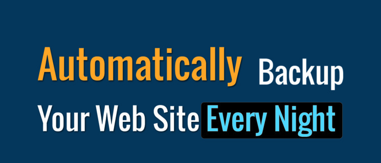 Automatically Back Up Your Web Site Every Night